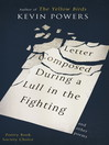 Letter Composed During a Lull in the Fighting (eBook)