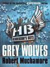 Grey Wolves (eBook): Henderson's Boys Series, Book 4