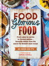 Food Glorious Food (eBook): Family Recipes for the Nation's Favourite Dishes