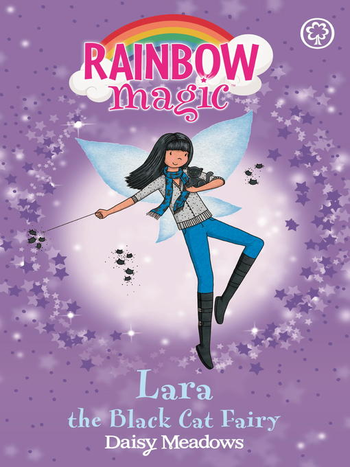 Lara the Black Cat Fairy (eBook): Rainbow Magic : The Magical Creature / Animal Fairies Series, Book 2
