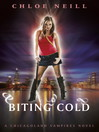 Biting Cold (eBook): Chicagoland Vampires Series, Book 6