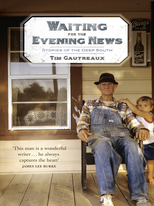 Waiting for the Evening News (eBook): Stories of the Deep South