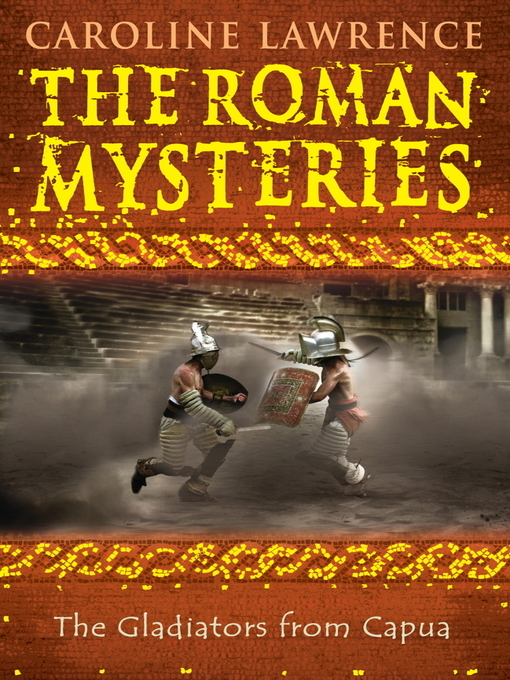 The Gladiators from Capua (eBook): Roman Mystery Series, Book 8