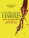 Dead in the Family (eBook): Sookie Stackhouse Series, Book 10