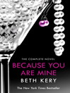 Because You Are Mine Complete Novel (eBook)
