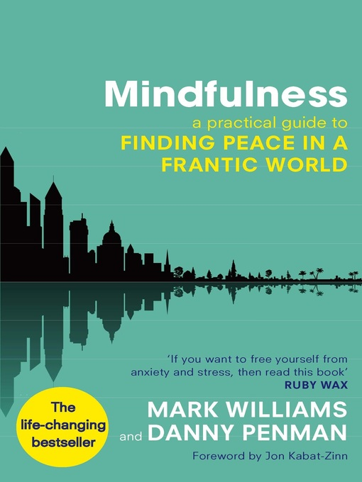 Mindfulness (eBook): A Practical Guide to Peace in a Frantic World