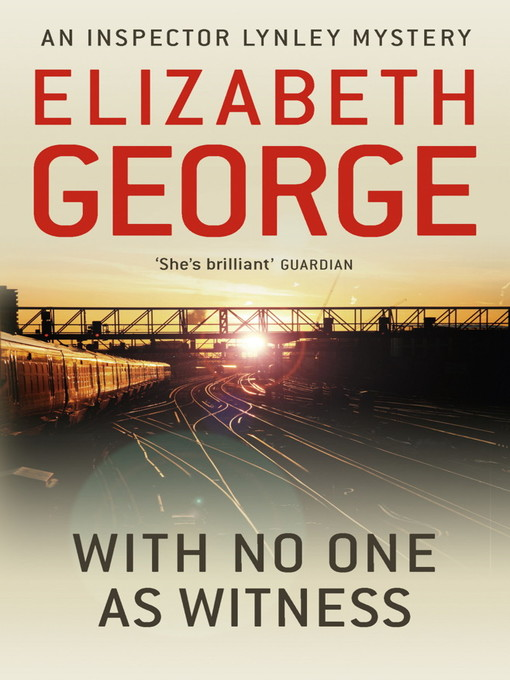 With No One as Witness (eBook): Inspector Lynley Series, Book 13