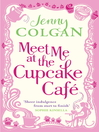 Meet Me at the Cupcake Café (eBook)