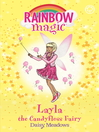 The Sweet Fairies: 132: Layla the Candyfloss Fairy (eBook)