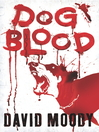 Dog Blood (eBook): Hater Trilogy, Book 2