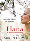 Hana (eBook): Delirium Series, Book 1.5