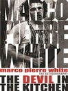 The Devil in the Kitchen (eBook): The Autobiography