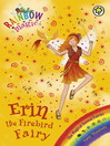 Erin the Firebird Fairy (eBook): Rainbow Magic : The Magical Creature / Animal Fairies Series, Book 3