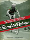 Road to Valour (eBook): Gino Bartali: Tour de France Legend and Italy's Secret World War Two Hero