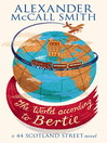 The World According to Bertie (eBook): 44 Scotland Street Series, Book 4