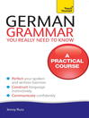 German Grammar You Really Need to Know (eBook): Teach Yourself