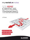OCR AS/A2: Critical Thinking (eBook): My Revision Notes