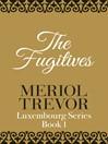 The Fugitives (eBook)