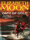 Oath of Gold (eBook): The Deed of Paksenarrion Series, Book 3