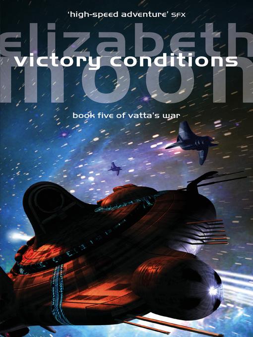 Victory Conditions (eBook): Vatta's War Series, Book 5