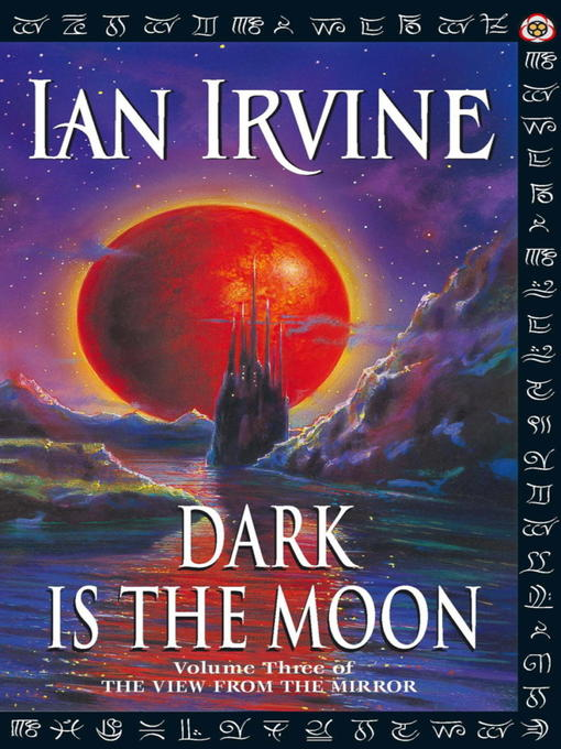 Dark is the Moon (eBook): View from the Mirror Series, Book 3