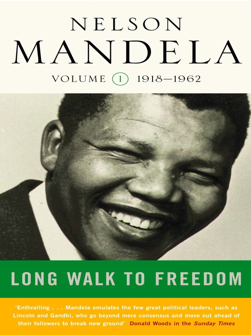 A Long Walk to Freedom, Volume 1 (eBook): 1918-1962