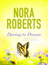Daring to Dream (eBook): Dream Trilogy, Book 1