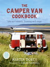 The Camper Van Cookbook (eBook): Life on 4 Wheels, Cooking on 2 Rings