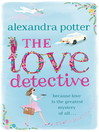 The Love Detective (eBook)