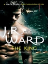The King (eBook): Black Dagger Brotherhood Series, Book 12