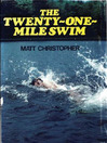 Twenty-One Mile Swim (eBook)