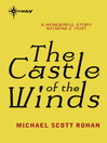 The Castle of the Winds (eBook): Winter of the World Series, Book 4