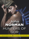 Hunters of Gor (eBook): Gor Series, Book 8