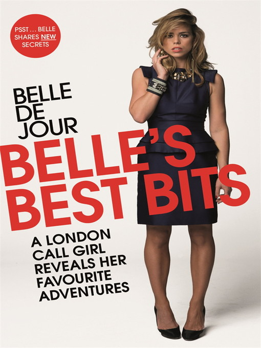 Belle's Best Bits (eBook): A London Call Girl Reveals Her Favourite Adventures