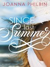 Since Last Summer (eBook): Rules of Summer Series, Book 2