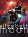 Moving Target (eBook): Vatta's War Series, Book 2