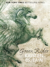Green Rider (eBook): Green Rider Series, Book 1