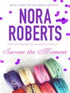 Savour the Moment (eBook): Bride Quartet, Book 3