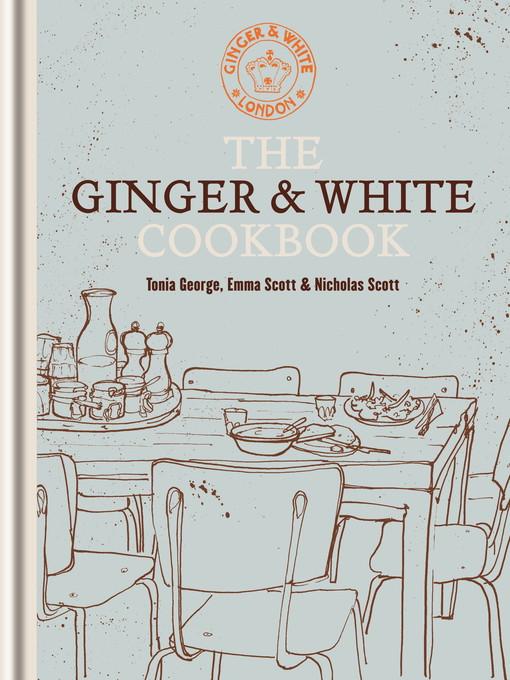 The Ginger & White Cookbook (eBook)