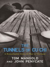 The Tunnels of Cu Chi (eBook): A Remarkable Story of War