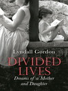 Divided Lives (eBook): Dreams of a Mother and a Daughter