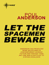 Let the Spacemen Beware (eBook)