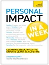 Personal Impact at Work in a Week (eBook): Teach Yourself