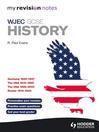 My Revision Notes WJEC GCSE History (eBook)