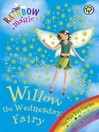 Willow The Wednesday Fairy (eBook): Rainbow Magic: Fun Day Fairies Series, Book 3