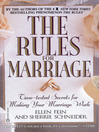 The Rules(TM) for Marriage (eBook): Time-tested Secrets for Making Your Marriage Work