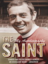 The Saint--My Autobiography (eBook)