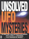 Unsolved UFO Mysteries (eBook): The World's Most Compelling Cases of Alien Encounter