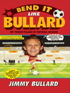Bend It Like Bullard (eBook)