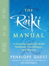 The Reiki Manual (eBook): A Training Guide for Reiki Students, Practitioners and Masters